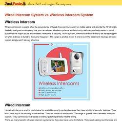 Wired Intercom System vs Wireless Intercom System