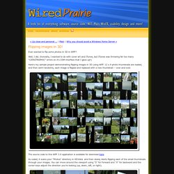 WiredPrairie: Flipping images in 3D!