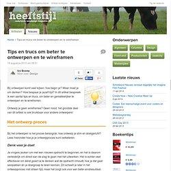 Tips en trucs om beter te ontwerpen en te wireframen - Heeftstijl.nl