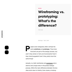 Wireframing vs. prototyping: What's the difference?