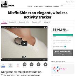 Misfit Shine: an elegant, wireless activity tracker