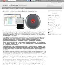 Wireless Public Address Systems for Colleges - School bell system