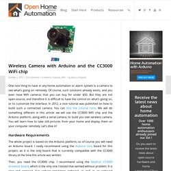 Wireless Camera with Arduino and the CC3000 WiFi chip