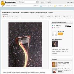 WiFly RN-XV Module - Wireless Arduino Board Tutorial - Intro