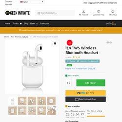 i14 TWS Wireless Bluetooth Headset - Geek Infinite