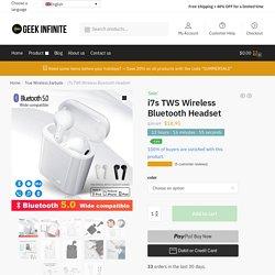 i7s TWS Wireless Bluetooth Headset - Geek Infinite