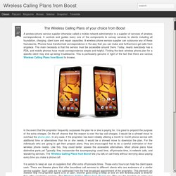 Wireless Calling Plans from Boost : The Wireless Calling Plans of your choice from Boost