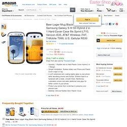 Beer Lager Mug Black Skin Samsung Galaxy S III S3 Hybrid 2 in 1 Hard Cover Case fits Sprint L710, Verizon i535, AT&T Wireless i747, T-Mobile T999, U.S. Cellular R530: Cell Phones & Accessories
