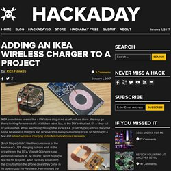 Adding an IKEA Wireless Charger to a Project