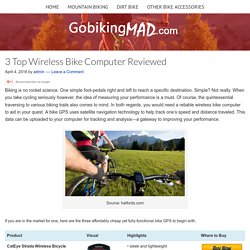 3 Top Wireless Bike Computer Reviewed