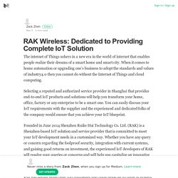 RAK Wireless: Dedicated to Providing Complete IoT Solution