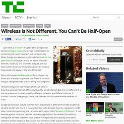 Wireless Is Not Different. You Can't Be Half-Open