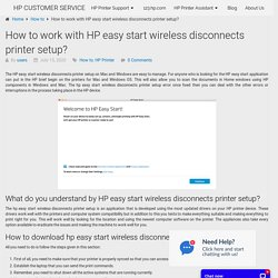 How to work with HP easy start wireless disconnects printer setup?