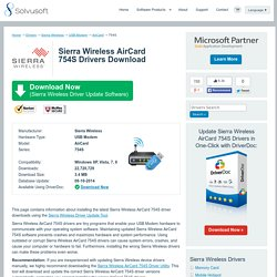 Sierra Wireless AirCard 754S Drivers Download - Update Sierra Wireless Software