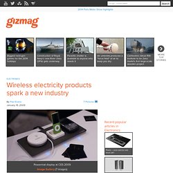Wireless electricity products spark a new industry