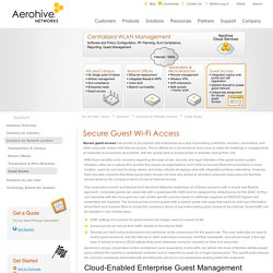 Guest Wireless Access for Enterprise Wi-Fi Networks
