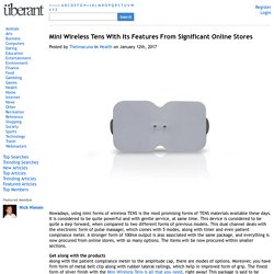 Mini Wireless Tens With Its Features From Significant Online Stores