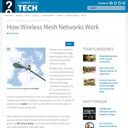 How Wireless Mesh Networks Work