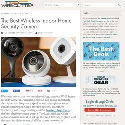 The Best Wireless Indoor Home Security Camera