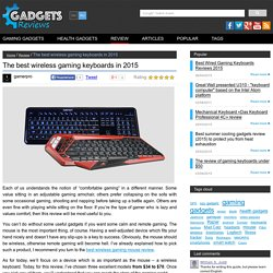 Review of the best wireless gaming keyboards by Logitech and Mad Catz