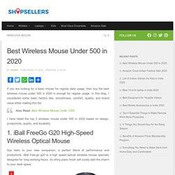 Best Wireless Mouse Under 500 in 2020