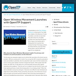 Open Wireless Movement launches, with OpenITP support.