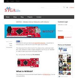 WiSTiCK – Wireless Sensor Networks with Arduino