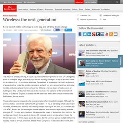 Wireless: the next generation