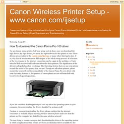 How To download the Canon Pixma Pro 100 driver