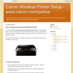 How to Setup Canon Pixma MG7790 Printer ?