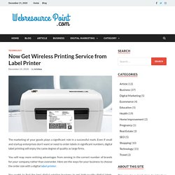 Now Get Wireless Printing Service from Label Printer