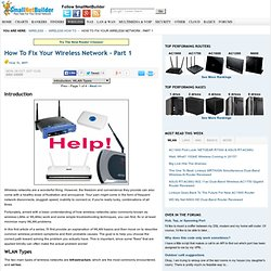 How To Fix Your Wireless Network - Part 1