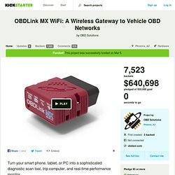 OBDLink MX WiFi: A Wireless Gateway to Vehicle OBD Networks by OBD Solutions