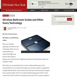 Wireless Bathroom Scales and Other Scary Technology