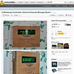 A Wirelessly Controlled, Arduino-Powered Message Board