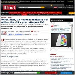 WireLurker, un nouveau malware qui utilise Mac OS X pour attaquer iOS