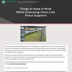 Things to Keep in Mind While Evaluating Chain Link Fence Suppliers