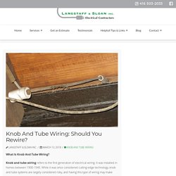 Knob And Tube Wiring: Should You Rewire