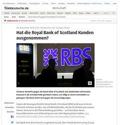 Neue Vorwürfe gegen Royal Bank of Scotland - Wirtschaft