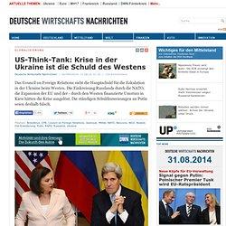 US-Think-Tank: Krise in der Ukraine ist die Schuld des Westens