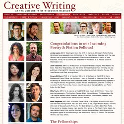 The Wisconsin Institute for Creative Writing Fellowships
