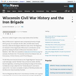 Wisconsin Civil War History and the Iron Brigade