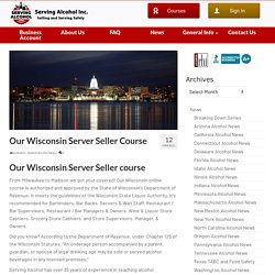 Our Wisconsin Server Seller Course
