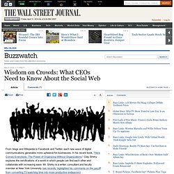 Buzzwatch : Wisdom on Crowds: What CEOs Need to Know About the S