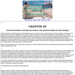 The Wisdom of the Egyptians: Chapter III: The Ptah-Hotep And The Ke'gemni: The Oldest Books In The World