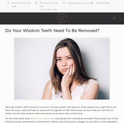 Do Your Wisdom Teeth Need To Be Removed? - Dental Sanctuary