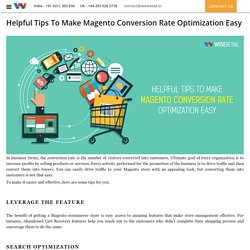 Helpful Tips To Make Magento Conversion Rate Optimization Easy : Wise Retail