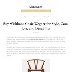 Buy Wishbone Chair Wegner for Style, Comfort, and Durability
