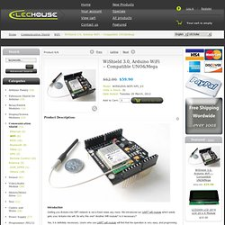 Compatible with UNO & Mega [WIRELESS-WIFI-SPI_V3] - $73.90 : Elechouse, Arduino Play House