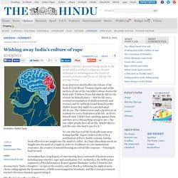 Wishing away India's culture of rape